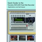 Quick Guide to the Yamaha AW1600 Hard Disk Recorder - Download Only