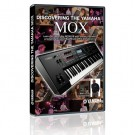 Discovering The Yamaha MOX - Download Only